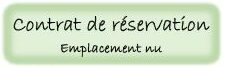 Contrat réservation emplacement nu